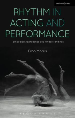 Rhythm in Acting and Performance Book Cover